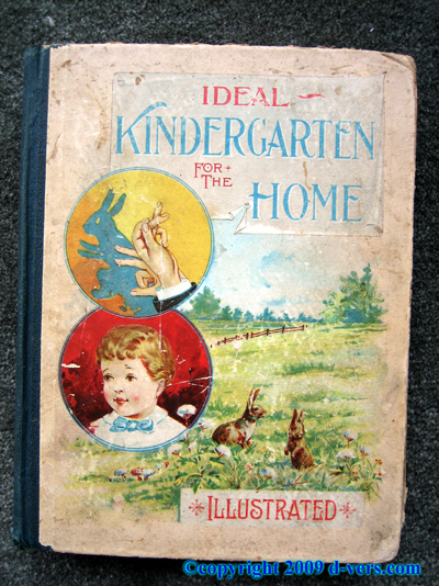 Ideal Kindergarten For The Home Childrens Book 1896 Antique