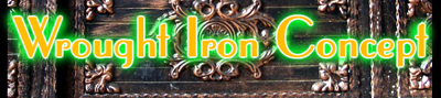 Wrought Iron Concept