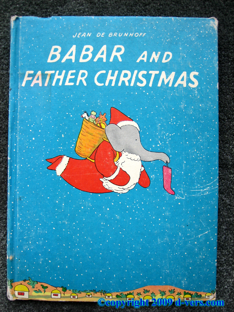 Babar and Father Christmas Book by Jean DeBrunhoff, printed in circa 1940