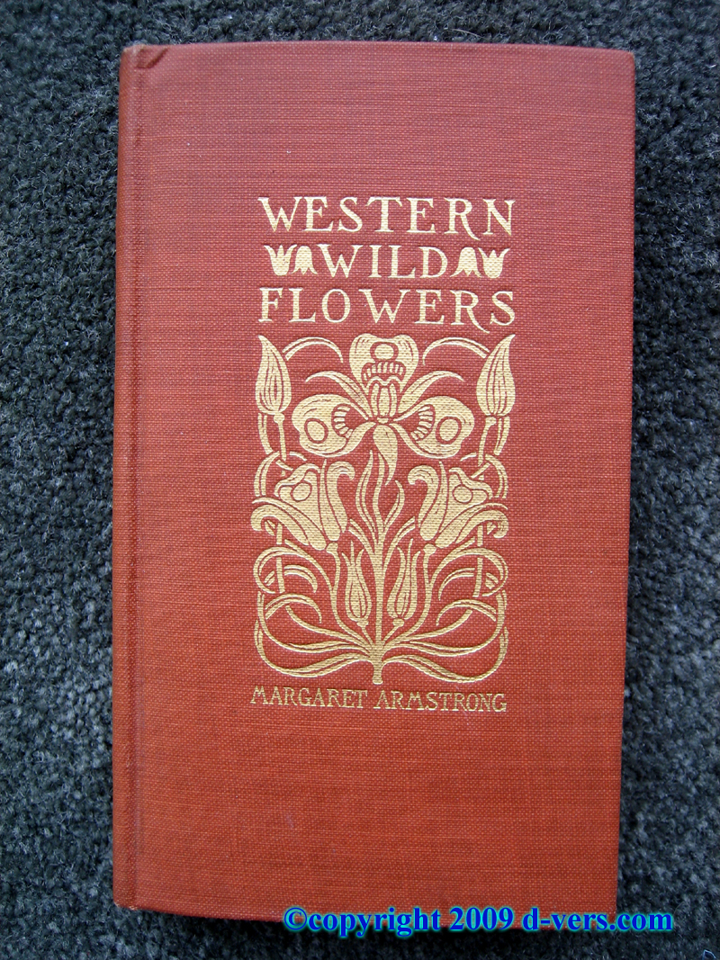 Margaret Armstrong's Western Wildflowers book from 1915