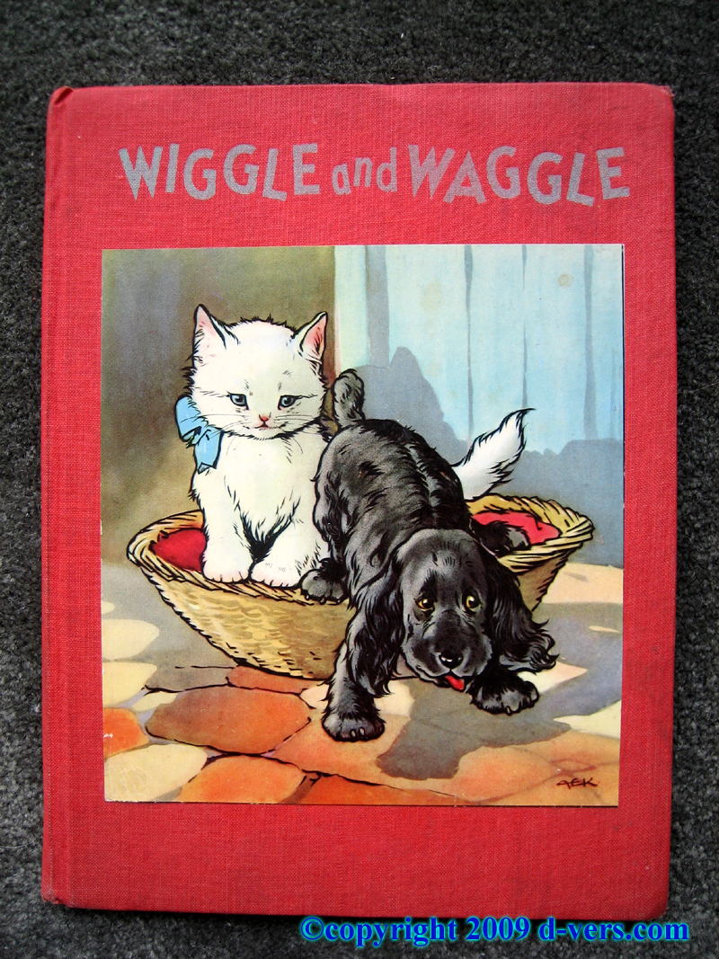Childrens' Book antique titled Wiggle and Waggle